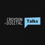 Croydon Digital Talks
